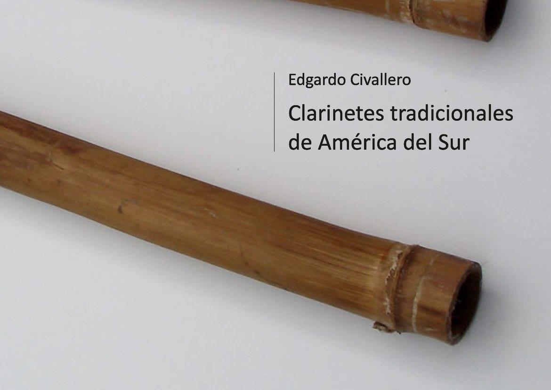 Clarinetes tradicionales de América del Sur. Parte 01: Colombia, Venezuela y las Guayanas
