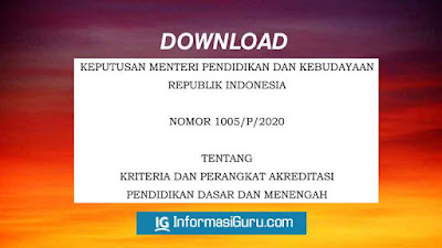 Download Salinan Kepmendikbud Nomor 1005/P/2020 Tentang Perangkat Akreditasi Dikdasmen (SD-SMP-SMA-SMK-SLB Sederajat) I PDF