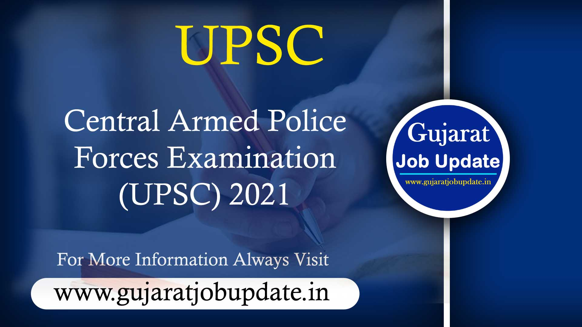 Central Armed Police Forces Examination (UPSC) 2021