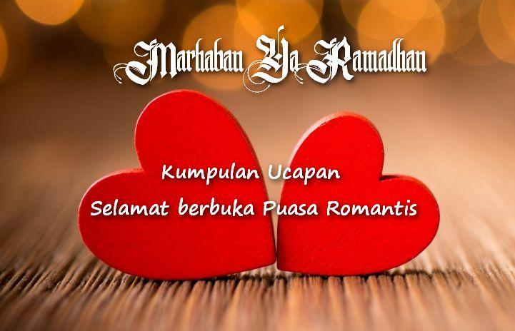 Ucapan Selamat Berbuka Puasa Romantis Buat Orang Tersayang Naramedia