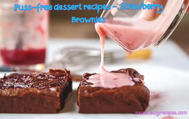 Fuss-free dessert recipes - Out-Of-This-World Strawberry Brownies