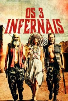 Os 3 Infernais Torrent – BluRay 720p/1080p Dual Áudio<