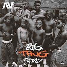 MUSIC: AV - Big Thug Boys (If You Get A Woman Hold Am Tight)
