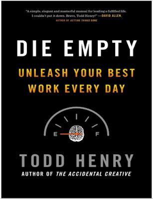 تحميل وقراءة كتاب Die Empty...مُتْ فارغاً الكاتب الأمريكي تود هنري Pdf مجانا
