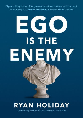 Ego is the Enemy by Ryan Holiday ☑️ 📚 [P.D.F]