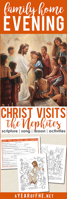 A Year of FHE // A Family Home Evening plan about Jesus Christ's visit to the Nephite poeple after his resurrection is Jerusalem.  Includes song, scripture, lesson, a video, and three activities to choose from! #lds #familyhomeevening #nephites #bookofmormon