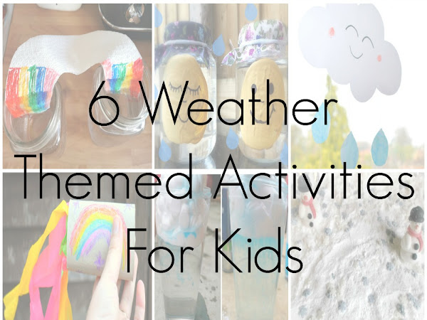6 Weather Themed Activities For Kids