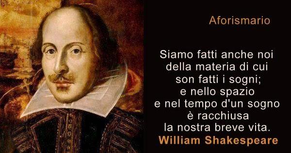 Frasi Sul Sorriso Shakespeare.Aforismario Le Frasi Piu Belle Di William Shakespeare Dalle Commedie