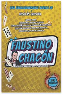 «Faustino Chacón (Tomo II)» de Nicolas Caicoya