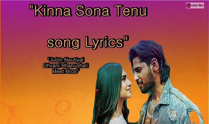 Kinna Sona Tenu Rab Ne Banaya Lyrics