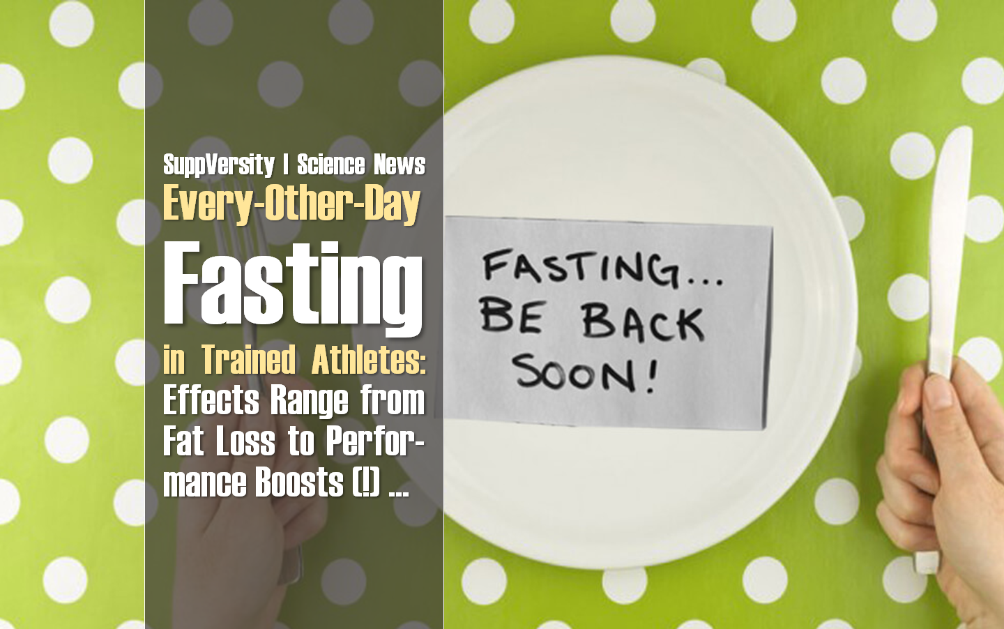 every other day fasting in trained athletes effects range from fat loss to significant performance enhancement
