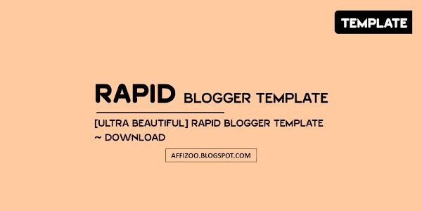 Rapid Blogger Template — Ultra Premium Blogger Template Free Download
