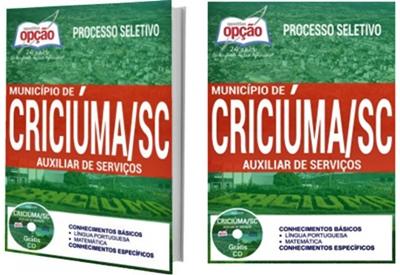 Apostila Prefeitura de Criciúma 2017 - Auxiliar de Serviços