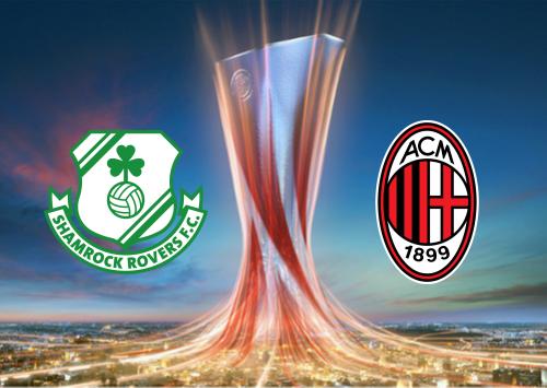 Shamrock Rovers Vs Milan Full Match Highlights 17