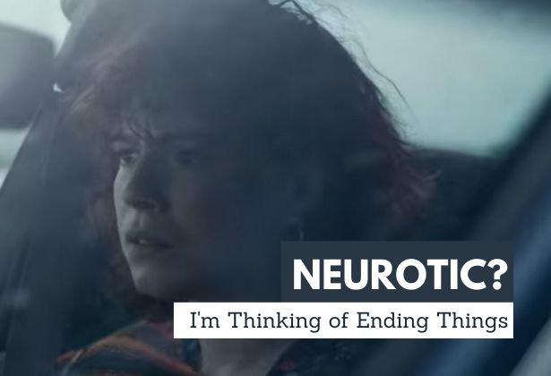 i'm thinking of ending things movie review