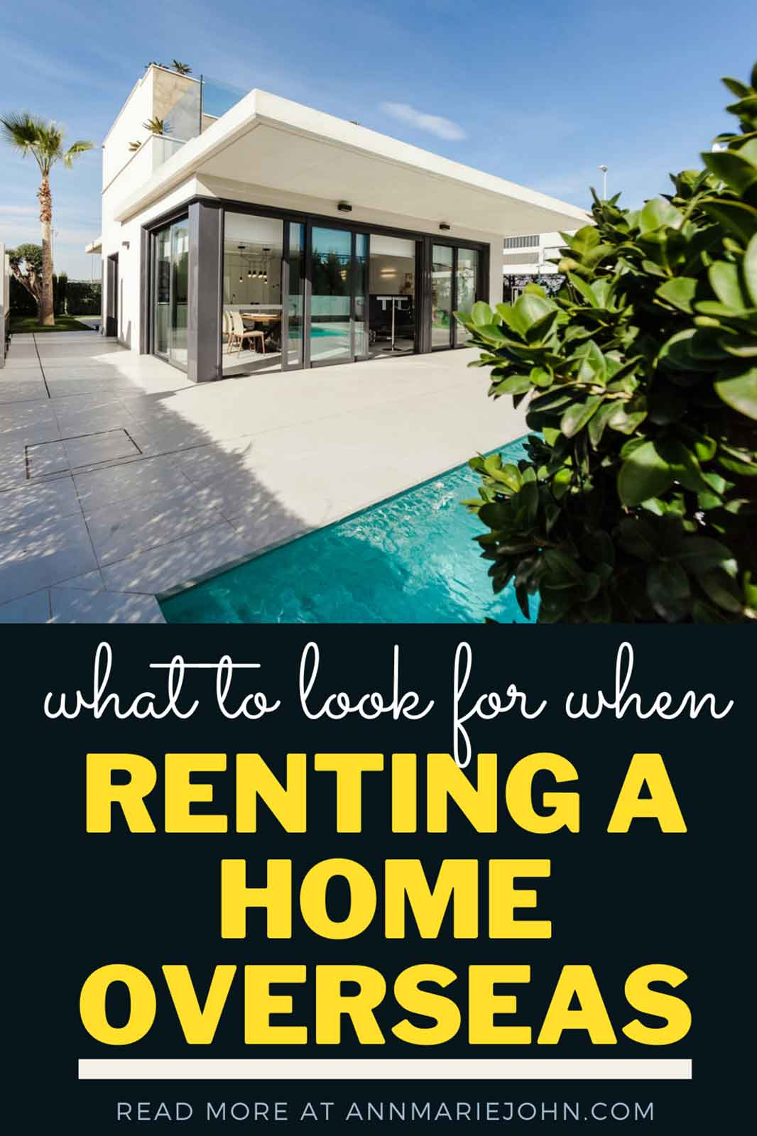 What To Look For When Renting A Home Overseas
