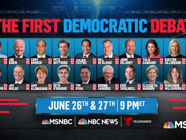 Watch- Dem Primary Debates Tonight, Wednesday June 26th & Thursday June 27th