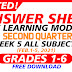 week 5 ANSWER SHEETS FOR SLM Q2 GRADES 1-6