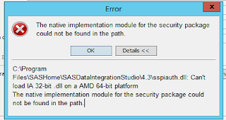 C:\Program Files\SASHome\SASDataIntegrationStudio\4.3\sspiauth.dll: Can't load IA 32-bit .dll on a AMD 64-bit platform The native implementation module for the security package could not be found in the path.