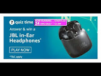 Amazon Quiz Answers Time Daily @ 24 HRS on 02 Mar 2021 Win JBL In Ear Headphones