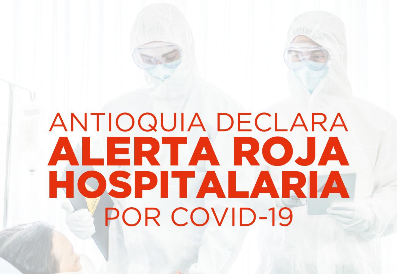 #Antioquia declara tercera #AlertaRoja, el lunes decidirá si habrá #PicoyCédula en todo el departamento