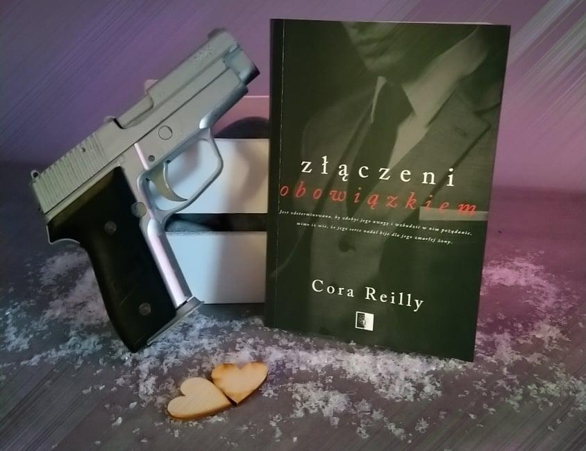 Cora Reilly - Złączeni obowiązkiem - Wydawnictwo NieZwykłe - Recenzja