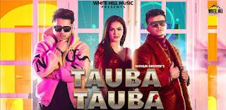 Tauba Tauba Lyrics By Shivam Grover