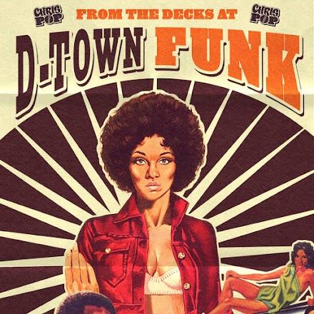 D-TOWN FUNK | CHRISPOP MIXTAPE | Stream und Free Download