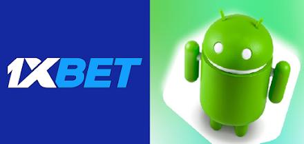Comment mettre à jour l'application 1xBet sur Android