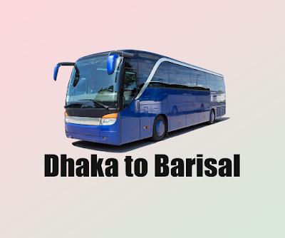 Dhaka to Barisal