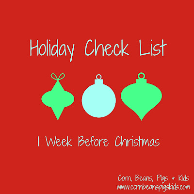 1 Week Before Christmas Holiday Check List