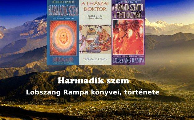Harmadik szem, Lobszang Rampa könyvei, története