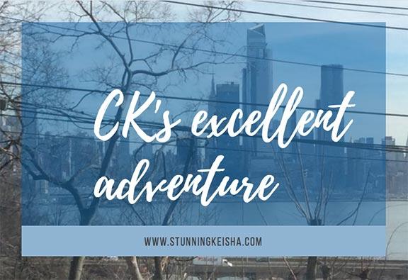 CK's Excellent Adventure