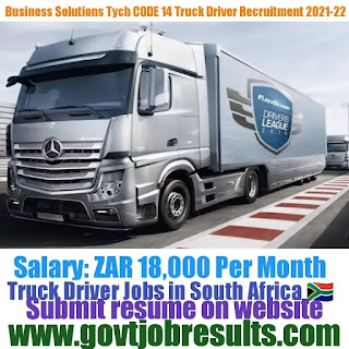 Tych Business Solution CODE 14 Truck Driver Recruitment 2021-22