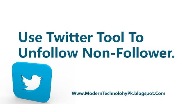 Use Twitter Tool To Unfollow Non-Follower