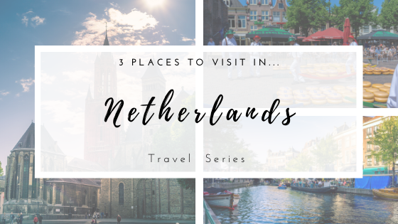 3 Places to visit in The Netherlands. This short guide does not include the obvious cities! So, no Amsterdam.