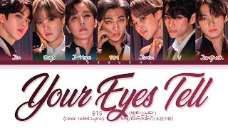 Your Eyes Tell English Lyrics - BTS - Lyricsbroker