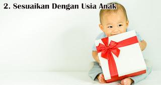 Sesuaikan Dengan Usia Anak merupakan salah satu tips memilih kado natal untuk anak-anak