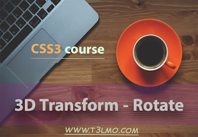 شرح 3D Transform Rotate في لغة Css3