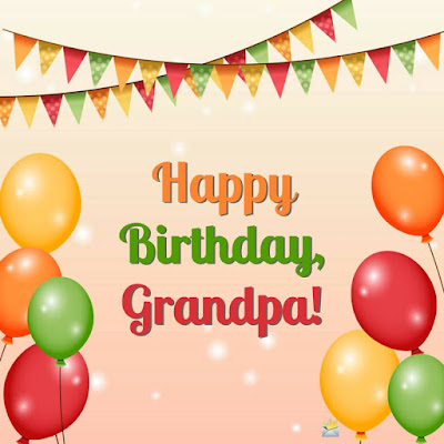 Best  Birthday Wishes for Grandpa to Send