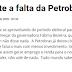 Quem mais sente a falta da Petrobras?