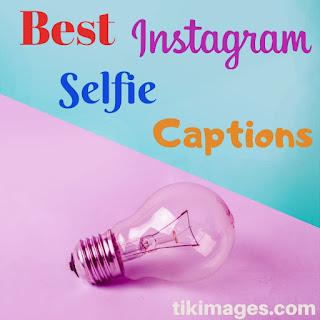 500+New Best Instagram Selfie Captions For Boys & Girls