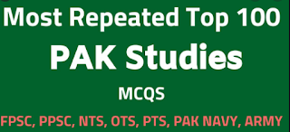 Pak Study Mcqs for Test Preparation from NTS, PPSC, FPSC