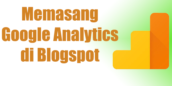 Memasang_Google_Analytics_di_Blogspot