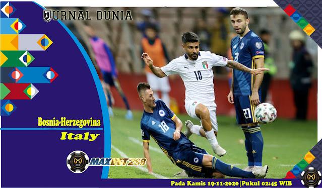Prediksi Bosnia Herzegovina Vs Italia, Kamis 19 November 2020 Pukul 02.45 WIB @ Mola TV