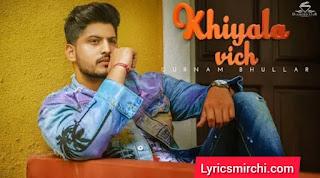 Khiyala Vich Song Lyrics | Khiyala Vich | Punjabi Song 2020