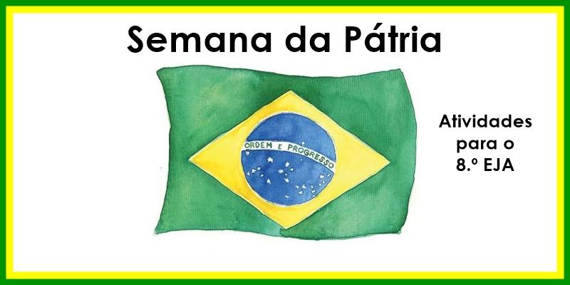 semana da pátria - bandeira do Brasil