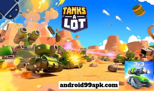 لعبة Tanks A Lot v2.53 مهكرة كاملة (بحجم 118 MB) للأندرويد