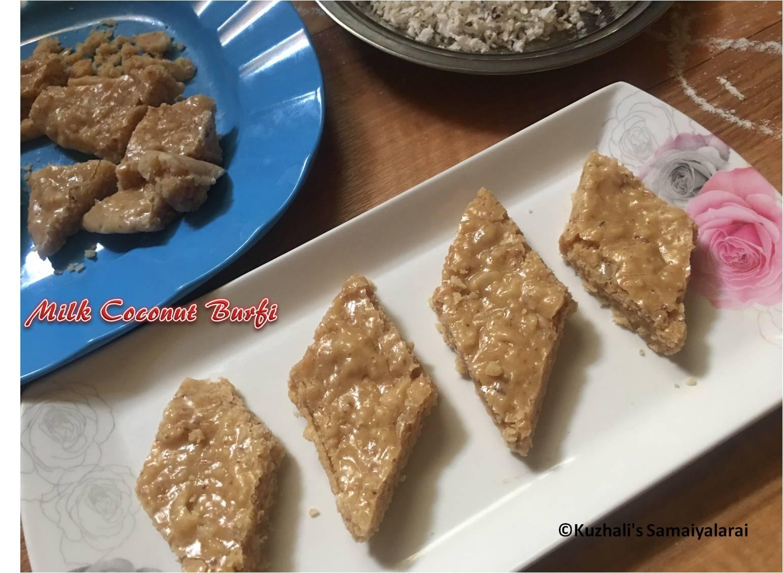 http://www.kuzhalisamaiyalarai.in/2017/03/milk-coconut-burfi1234-burfi.html