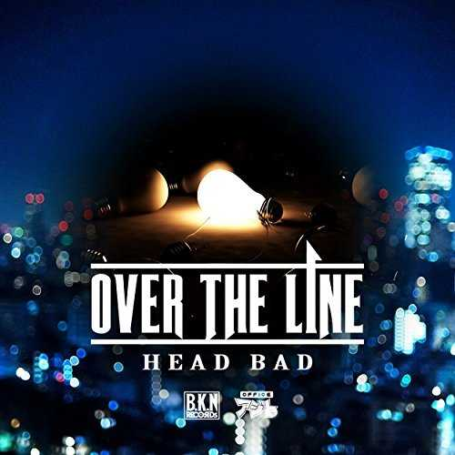 [Single] HEAD BAD – OVER THE LINE (2015.04.29/MP3/RAR)